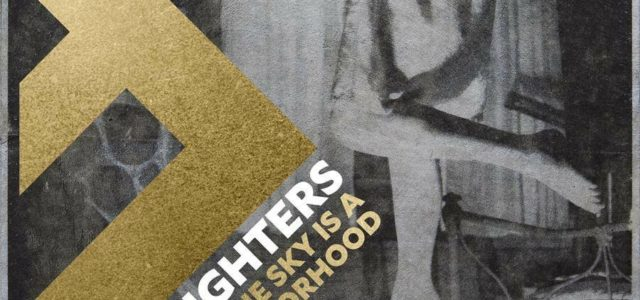 Foo Fighters – The Sky Is A Neighborhood