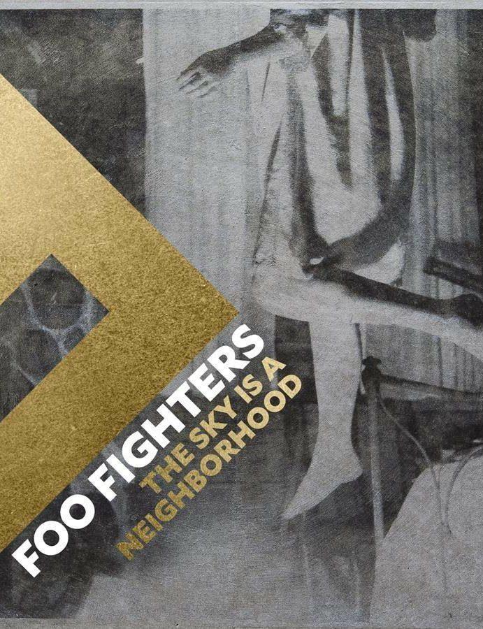 Foo Fighters – The Sky Is A Neighborhood