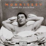 Morrissey – Spent The Day In Bed
