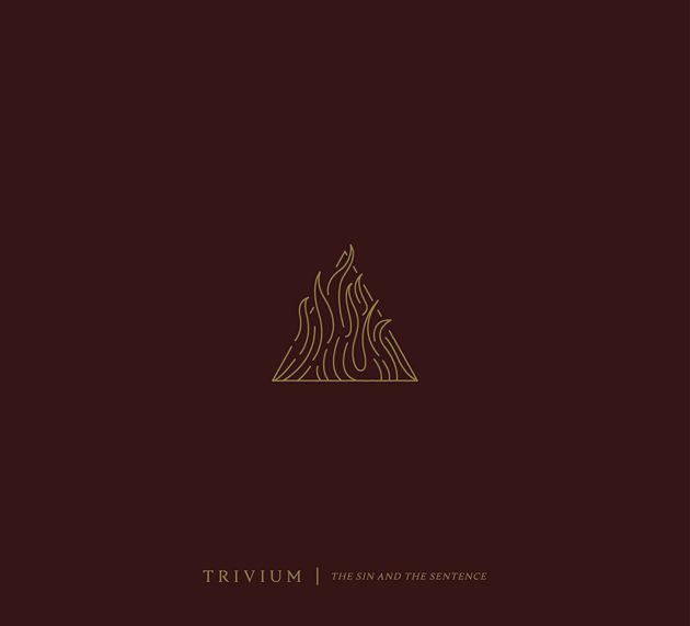 Trivium – The Sin And The Sentence